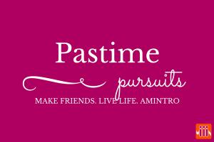 pastime pursuits amintro make friends